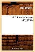 Verlaine Dessinateur (Ed.1896)