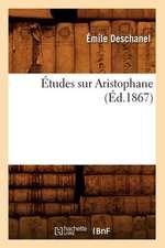 Etudes Sur Aristophane (Ed.1867)