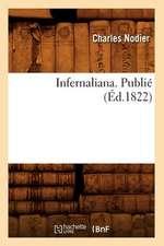Infernaliana . Publie (Ed.1822)