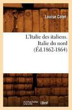 L'Italie Des Italiens. Italie Du Nord (Ed.1862-1864)