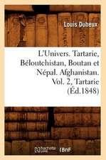 L'Univers. Tartarie, Beloutchistan, Boutan Et Nepal. Afghanistan. Vol. 2, Tartarie (Ed.1848)