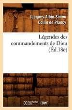 Legendes Des Commandements de Dieu (Ed.18e)