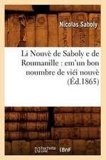 Li Nouve de Saboly E de Roumanille:  Em'un Bon Noumbre de Viei Nouve (Ed.1865)