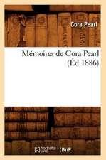 Memoires de Cora Pearl