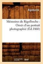 Memoires de Rigolboche:  Ornes D'Un Portrait Photographie (Ed.1860)
