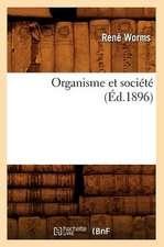 Organisme Et Societe (Ed.1896)