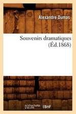 Souvenirs Dramatiques (Ed.1868)