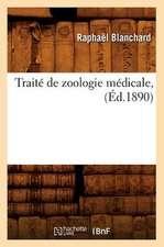 Traite de Zoologie Medicale, (Ed.1890)
