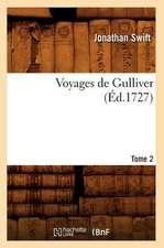 Voyages de Gulliver.... Tome 2 (Ed.1727):  Australie, Java, Siam, Canton, Pekin (N Ed) (Ed.1878)