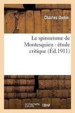 Le Spinozisme de Montesquieu