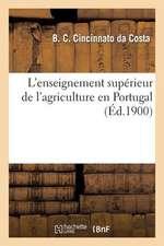 L Enseignement Superieur de L Agriculture En Portugal
