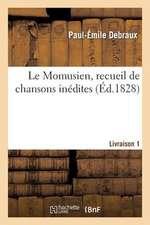 Le Momusien, Recueil de Chansons Inedites, Livraison 1