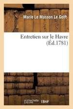 Entretien Sur Le Havre