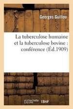 La Tuberculose Humaine Et La Tuberculose Bovine