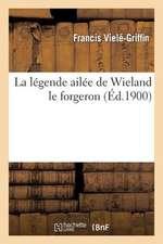 La Legende Ailee de Wieland Le Forgeron