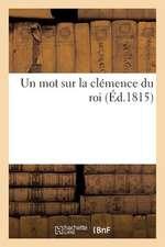 Un Mot Sur La Clemence Du Roi