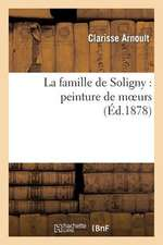 La Famille de Soligny