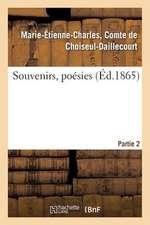 Souvenirs, Poesies. 2e Partie