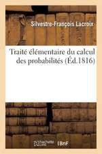 Traite Elementaire Du Calcul Des Probabilites