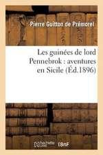 Les Guinees de Lord Pennebrok
