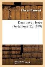Deux ANS Au Lycee (5e Edition)