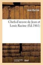 Chefs-D'Oeuvre de Jean Et Louis Racine (Ed.1861)