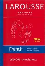 Larousse Advanced French-English/English-French Dictionary
