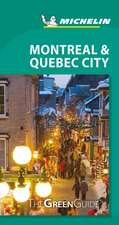 Montreal & Quebec City - Michelin Green Guide