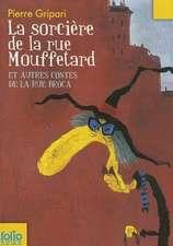 Sorciere de La Rue Mouf:  A Des Ennuis