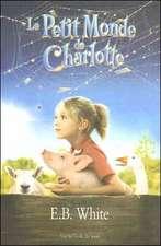 Le Petit Monde de Charlotte = Charlotte's Web
