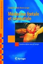 Medecine Foetale Et Neonatale