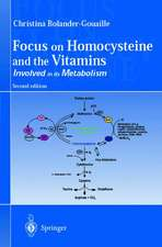 Focus on Homocysteine and the Vitamins: Involved in its metabolism