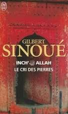 Inch' Allah - Le Cri Des Pierres.