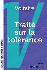 Traité sur la tolérance à l'occasion de la mort de Jean Calas (grands caractères)