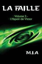La Faille - Volume 3