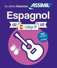 Cordoba, J: Cahier d'exercices ESPAGNOL - niveau classe de 5