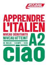 Apprendre L'Italien - niveau A2: Book + 1 CD Mp3
