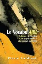 Vocabulaide, Le