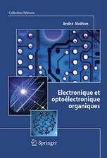 Électronique et optoélectronique organiques