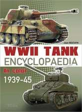 WWII Tank Encyclopaedia in Color 1939-45