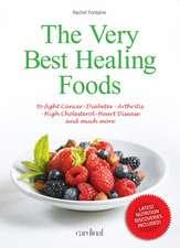 The Very Best Healing Foods