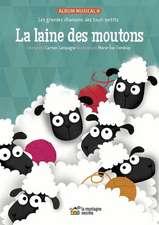 La Laine Des Moutons: Les Grandes Chansons Des Tout-Petits