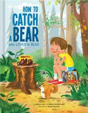 How to Catch a Bear That Loves to Read