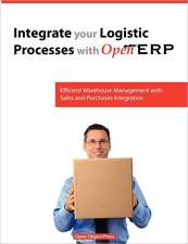 Integrate You Logistic Processes with Openerp