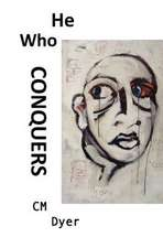 He Who Conquers