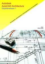 Autodesk AutoCAD Architecture - Expertenwissen 1