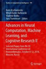 Advances in Neural Computation, Machine Learning, and Cognitive Research II: Selected Papers from the XX International Conference on Neuroinformatics, October 8-12, 2018, Moscow, Russia