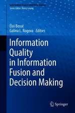 Information Quality in Information Fusion and Decision Making