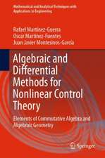 Algebraic and Differential Methods for Nonlinear Control Theory: Elements of Commutative Algebra and Algebraic Geometry