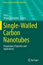 Single-Walled Carbon Nanotubes: Preparation, Properties and Applications